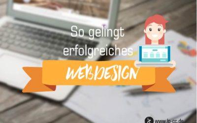 Erfolgreiche Websites: das macht gutes Webdesign wirklich aus