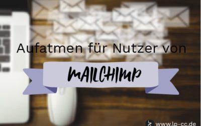 MailChimp-Nutzer können wieder aufatmen