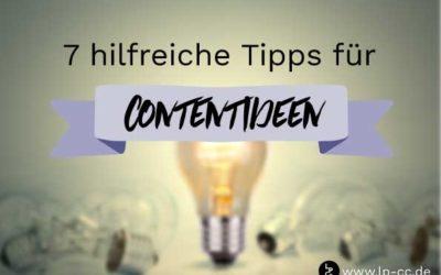 Blogbeitrag: 7 hilfreiche Tipps wie Sie garantiert Ideen finden