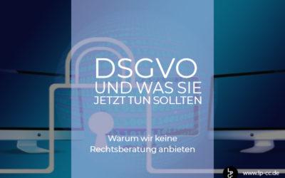 DSGVO – warum wir keine Rechtsberatung anbieten [mit Partnerlink]