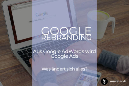 Coaching: Google AdWords wird Google Ads