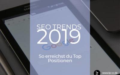 Das sind die SEO-Trends 2019