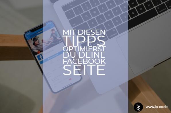 Mit diesen Tipps optimierst du deine Facebook Seite