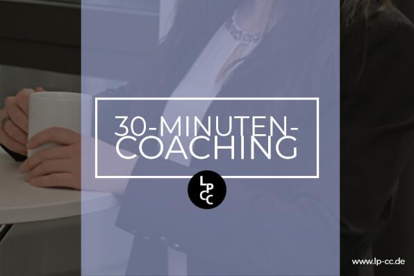 30 Minuten Coaching Angebot zum Kennenlernen