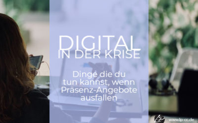 Digital in der Krise