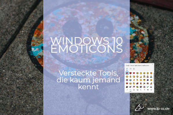 Emoticon in Windows 10 – einfach und umkompliziert