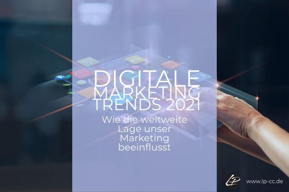 Digitale Marketing Trends 2021