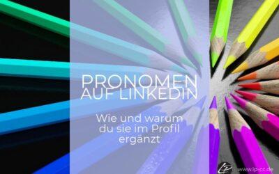 LinkedIn – Pronomen in der Bio angeben