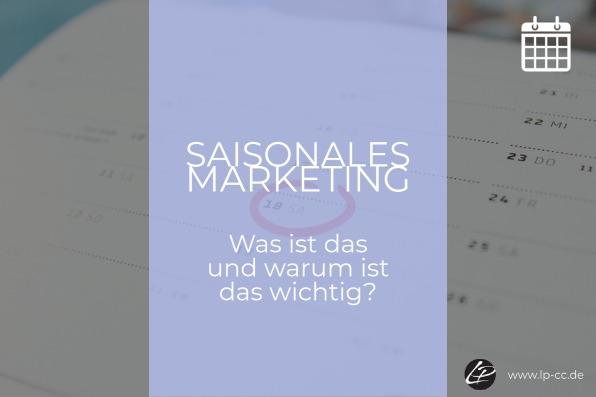 Saisonales Marketing – Was ist das und warum ist das wichtig?